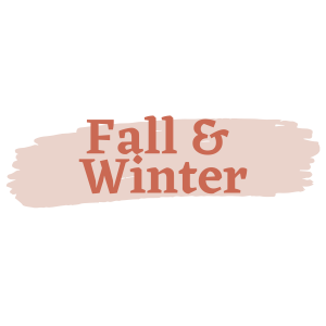Fall and Winter
